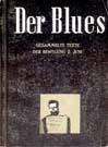 Der Blues - gesammelte Texte der Bewegung 2.Juni, Band2